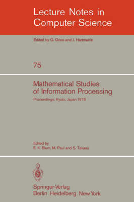 Mathematical Studies of Information Processing: Proceedings of the International Conference, Kyoto, Japan, August 23-26, 1978