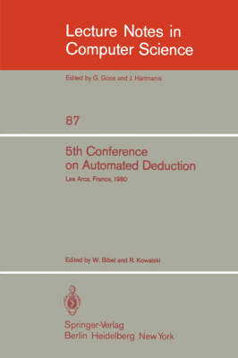 5th Conference on Automated Deduction: Les Arcs, France, July 8-11, 1980