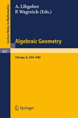 Algebraic Geometry: Proceedings of the Midwest Algebraic Geometry Conference. Held at the University of Illinois at Chicago Circle, May 2-3, 1980