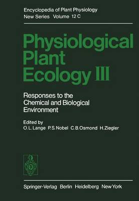 Physiological Plant Ecology III: Responses to the Chemical and Biological Environment