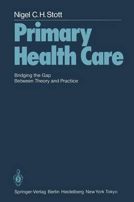 Primary Health Care: Bridging the Gap Between Theory and Practice