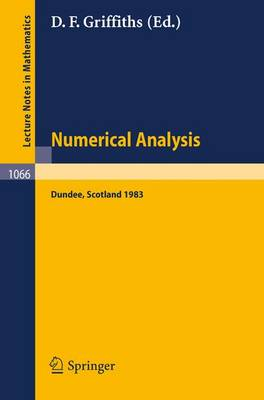 Numerical Analysis: Proceedings of the 10th Biennial Conference held at Dundee, Scotland, June 28 - July 1, 1983