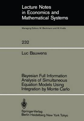 Bayesian Full Information Analysis of Simultaneous Equation Models Using Integration by Monte Carlo