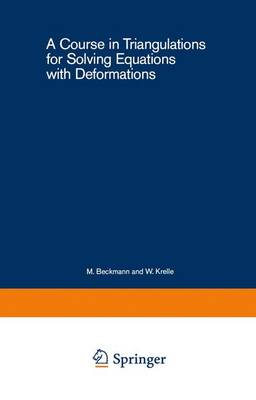 A Course in Triangulations for Solving Equations with Deformations