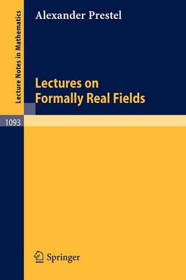 Lectures on Formally Real Fields