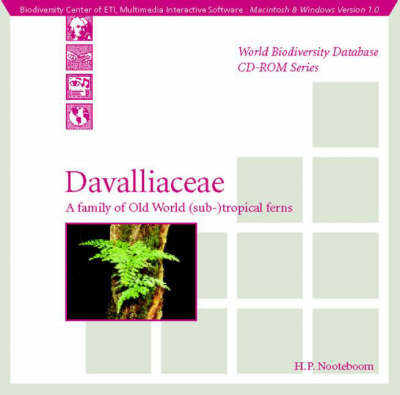 Davalliaceae: A Family of Old World (Sub-)tropical Ferns: Macintosh/Windows Version