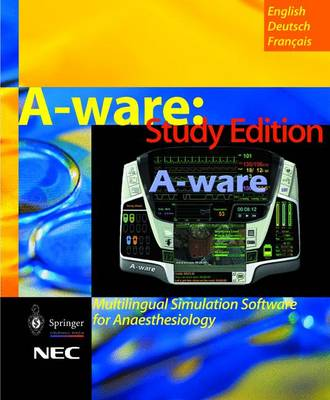 A-Ware: Multilingual Simulation Software for Anaesthesiology: Study Edition