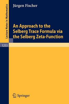 An Approach to the Selberg Trace Formula via the Selberg Zeta-Function