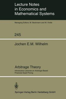 Arbitrage Theory: Introductory Lectures on Arbitrage-Based Financial Asset Pricing
