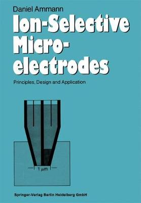 Ion-Selective Microelectrodes: Principles, Design and Application
