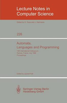 Automata, Languages and Programming: 13th International Colloquium, Rennes, France, July 15-19, 1986. Proceedings
