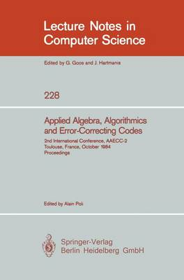 Applied Algebra, Algorithmics and Error-Correcting Codes: 2nd International Conference, AAECC-2, Toulouse, France, October 1-5, 1984, Proceedings