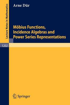 Moebius Functions, Incidence Algebras and Power Series Representations
