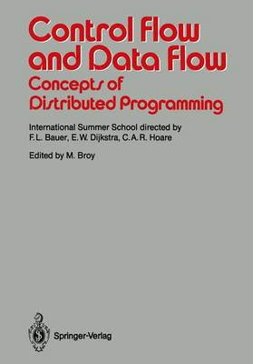 Control Flow and Data Flow: Concepts of Distributed Programming: International Summer School
