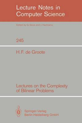 Lectures on the Complexity of Bilinear Problems