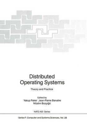Distributed Operating Systems: Theory and Practice
