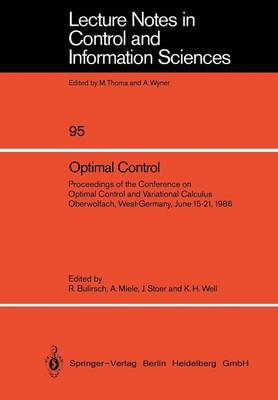 Optimal Control: Proceedings of the Conference on Optimal Control and Variational Calculus Oberwolfach, West-Germany, June 15-21, 1986