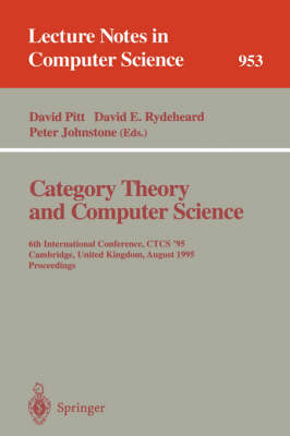 Category Theory and Computer Science: Edinburgh, UK, September 7-9, 1987. Proceedings
