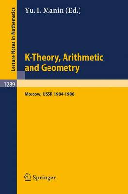 K-Theory, Arithmetic and Geometry: Seminar, Moscow University, 1984-1986