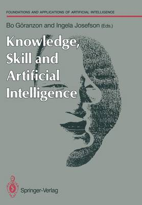 Knowledge, Skill and Artificial Intelligence: Conference on Knowledge, Skill and New Technology