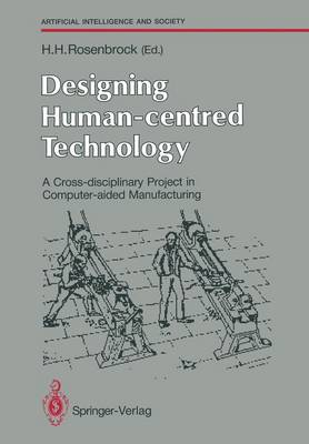 Designing Human-centred Technology: A Cross-disciplinary Project in Computer-aided Manufacturing