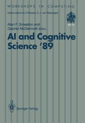 AI and Cognitive Science '89: Dublin City University 14-15 September 1989