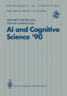 AI and Cognitive Science '90: University of Ulster at Jordanstown 20-21 September 1990