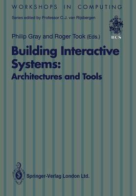 Building Interactive Systems: Architectures and Tools