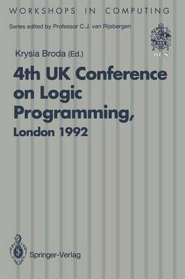 ALPUK92: Proceedings of the 4th UK Conference on Logic Programming, London, 30 March - 1 April 1992