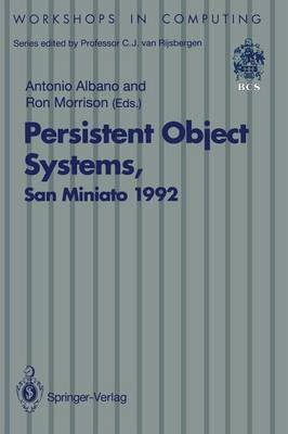 Persistent Object Systems: Proceedings of the Fifth International Workshop on Persistent Object Systems, San Miniato (Pisa), Italy, 1-4 September 1992