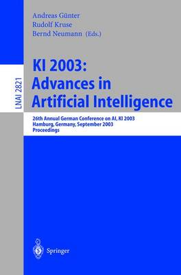 KI 2003: Advances in Artificial Intelligence: 26th Annual German Conference on AI, KI 2003, Hamburg, Germany, September 15-18, 2003, Proceedings