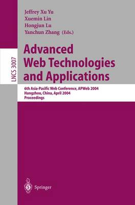 Advanced Web Technologies and Applications: 6th Asia-Pacific Web Conference, APWeb 2004, Hangzhou, China, April 14-17, 2004, Proceedings