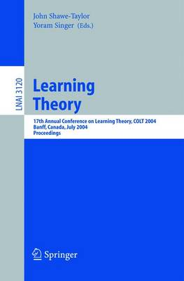 Learning Theory: 17th Annual Conference on Learning Theory, COLT 2004, Banff, Canada, July 1-4, 2004, Proceedings