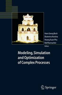 Modeling, Simulation and Optimization of Complex Processes: Proceedings of the International Conference on High Performance Scientific Computing, March 10-14, 2003, Hanoi, Vietnam