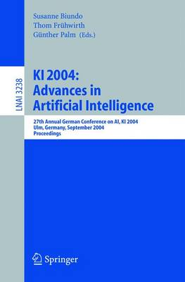 KI 2004: Advances in Artificial Intelligence: 27th Annual German Conference in AI, KI 2004, Ulm, Germany, September 20-24, 2004, Proceedings