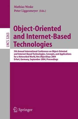 Object-Oriented and Internet-Based Technologies: 5th Annual International Conference on Object-Oriented and Internet-Based Technologies, Concepts, and Applications for a Networked World, Net.ObjectDays 2004 Erfurt, Germany, September 27-30, 2004 Proceedin