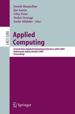 Applied Computing: Second Asian Applied Computing Conference, AACC 2004, Kathmandu, Nepal, October 29-31, 2004. Proceedings