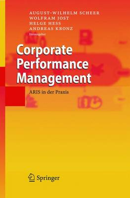Corporate Performance Management: Aris in Der Praxis