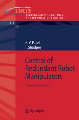 Control of Redundant Robot Manipulators: Theory and Experiments