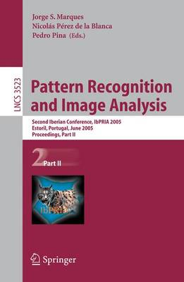 Pattern Recognition and Image Analysis: Second Iberian Conference, IbPRIA 2005, Estoril, Portugal, June 7-9, 2005, Proceeding: Part II