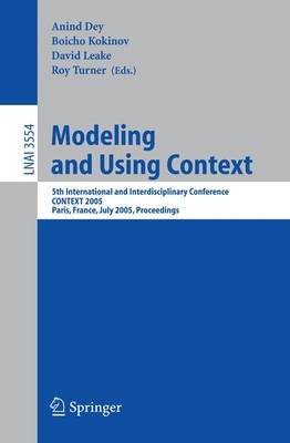 Modeling and Using Context: 5th International and Interdisciplinary Conference, CONTEXT 2005, Paris, France, July 5-8, 2005, Proceedings