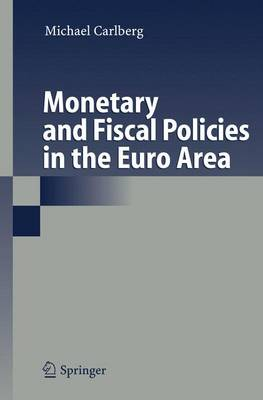 Monetary and Fiscal Policies in the Euro Area