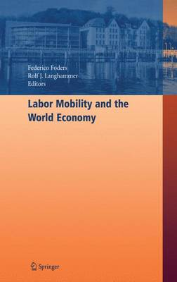 Labor Mobility and the World Economy