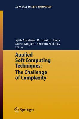 Applied Soft Computing Technologies: The Challenge of Complexity