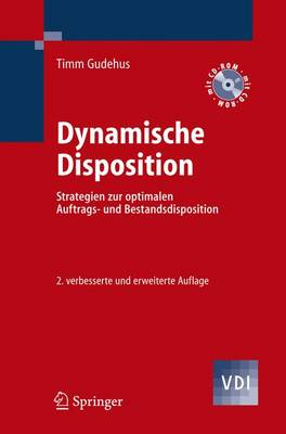 Dynamische Disposition: Strategien Zur Optimalen Auftrags- Und Bestandsdisposition