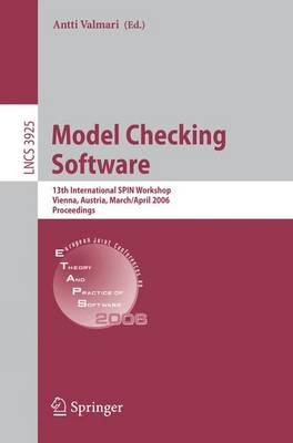 Model Checking Software: 13th International SPIN Workshop, Vienna, Austria, March 30-April 1, 2006 : Proceedings