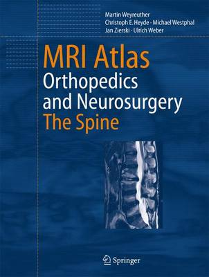 MRI Atlas: Orthopedics and Neurosurgery, The Spine