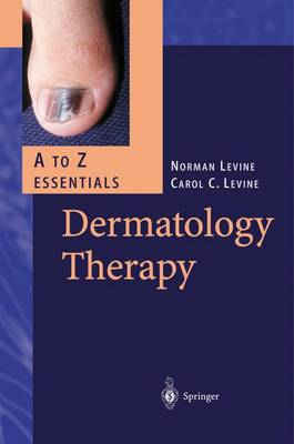 Dermatology Therapy. A - Z Essentials