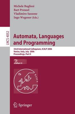 Automata, Languages and Programming: 33rd International Colloquium, ICALP 2006, Venice, Italy, July 10-14, 2006, Proceedings: Part II