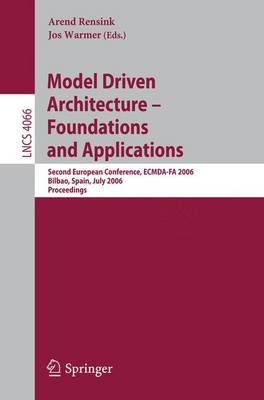 Model-Driven Architecture - Foundations and Applications: Second European Conference, ECMDA-FA 2006, Bilbao, Spain, July 10-13, 2006, Proceedings